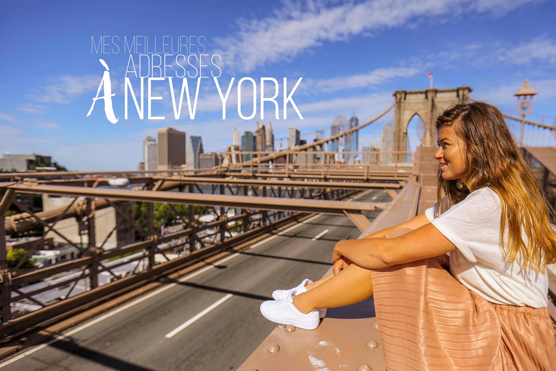Meilleures adresses New York