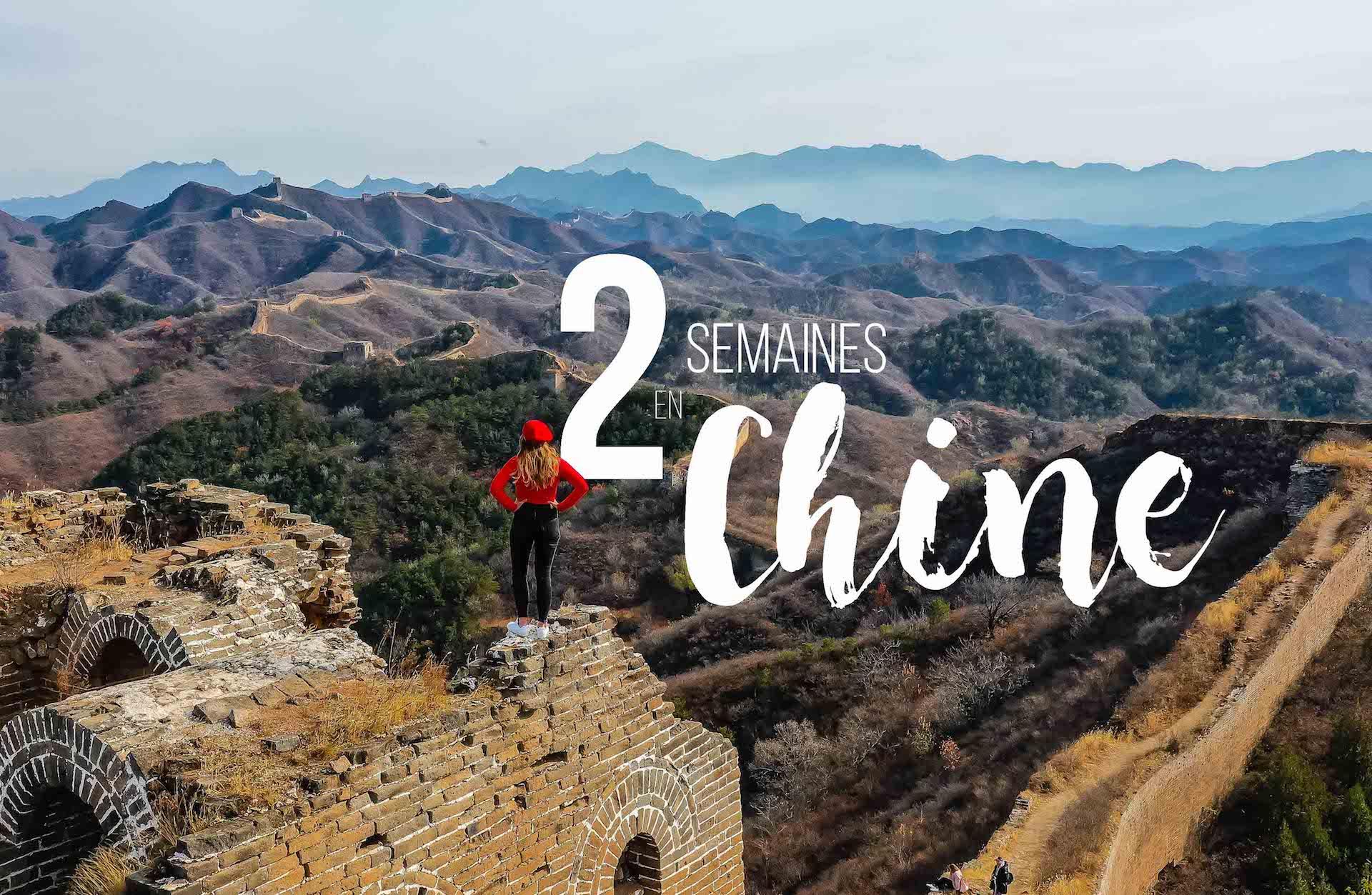 Itinéraire deux semaines chine