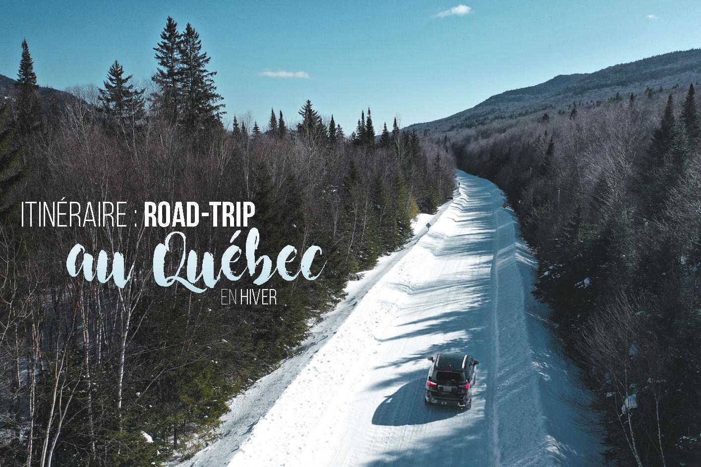 road trip au quebec en hiver
